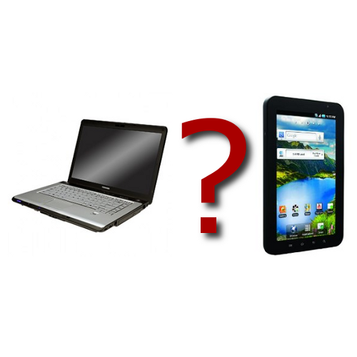 Which to Choose: Laptop or Tablet?