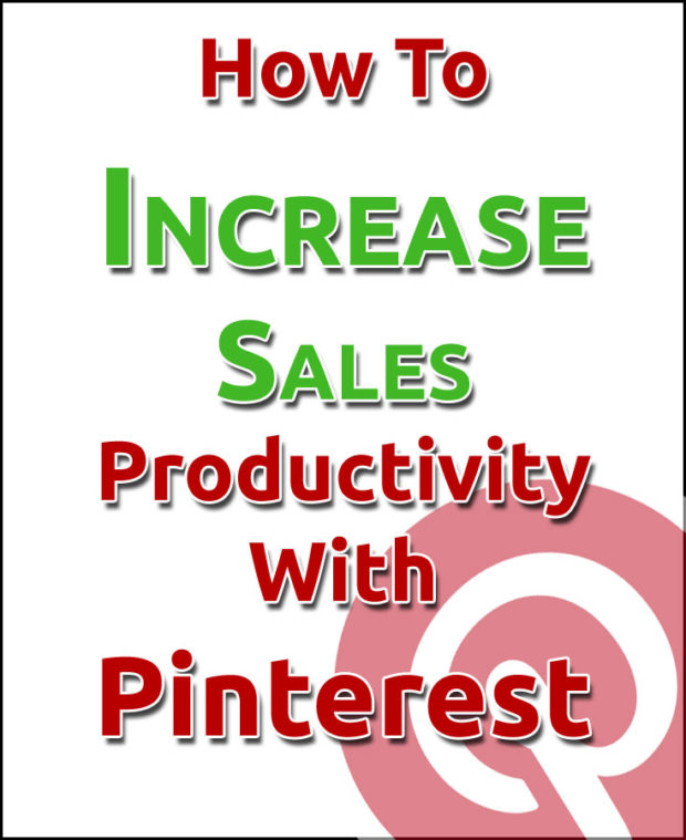 How To Increase Sales Productivity With Pinterest