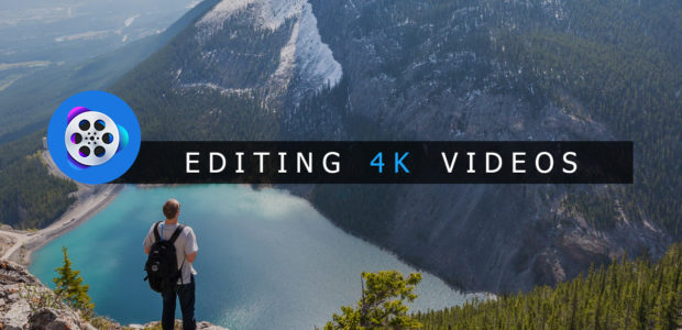 Editing 4K Videos